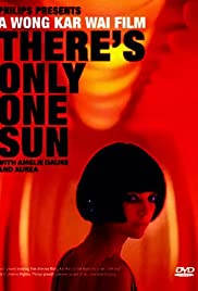There's Only One Sun (2007) Poster - Movie Forum, Cast, Reviews