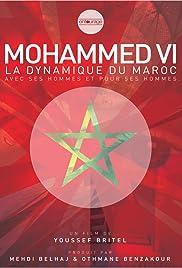 Mohammed VI, la dynamique du Maroc Poster