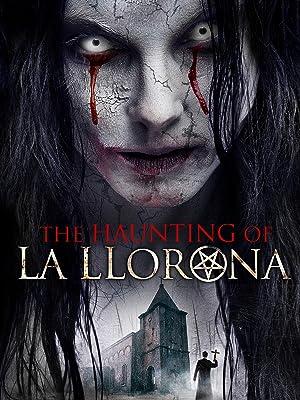 The Haunting of La Llorona (2019)