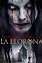 The Haunting of La Llorona Poster