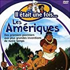 Il était une fois... les Amériques (1991)