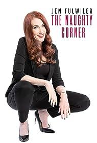 Jennifer Fulwiler in Jen Fulwiler: The Naughty Corner (2020)