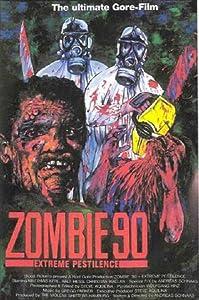 Watch free new movies no downloads Zombie '90: Extreme Pestilence [WEBRip]