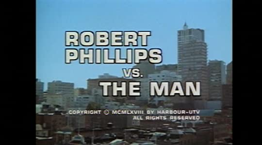 HD movie downloads for free Robert Phillips vs. the Man by [FullHD]