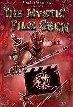 The Mystic Film Crew