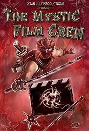 The Mystic Film Crew Poster