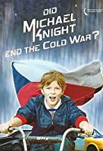 Did Michael Knight End the Cold War?