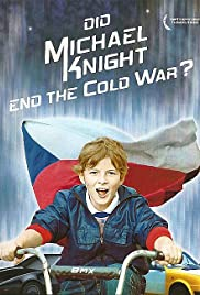 Did Michael Knight End the Cold War? Poster