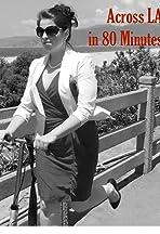 Across LA in 80 Minutes