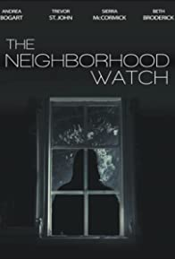 Primary photo for The Neighborhood Watch