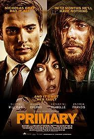 Primary (2017) Poster - Movie Forum, Cast, Reviews