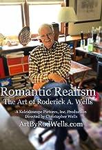 Romantic Realism the Art of Roderick A. Wells