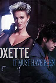 Marie Fredriksson, Per Gessle, and Roxette in Roxette: It Must Have Been Love (1990)