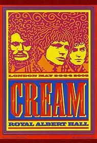Cream: Royal Albert Hall, London May 2-3-5-6 2005 (2005)