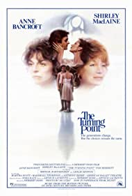 The Turning Point (1977) Poster - Movie Forum, Cast, Reviews