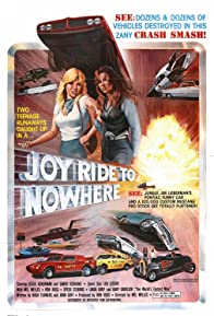 Primary photo for Joyride to Nowhere