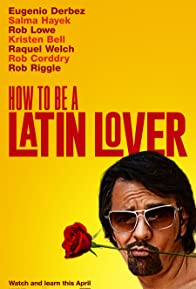 Primary photo for How to Be a Latin Lover