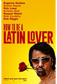 How to Be a Latin Lover (2017) film en francais gratuit