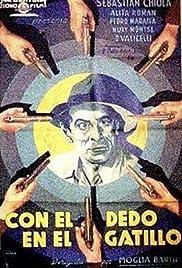 Con el dedo en el gatillo Poster
