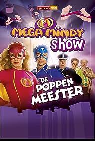Mega Mindy Show: De Poppenmeester (2011)