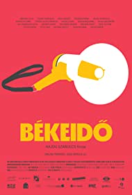Békeidõ (2020) Poster - Movie Forum, Cast, Reviews