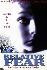 Relative Fear(1994) Poster - Movie Forum, Cast, Reviews