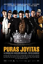 Puras joyitas(2007) Poster - Movie Forum, Cast, Reviews