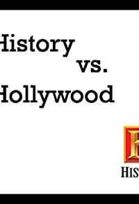 Primary photo for History vs. Hollywood