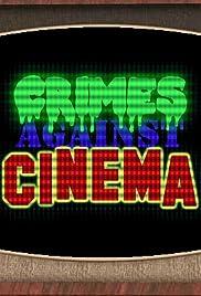 Crimes Against Cinema Poster