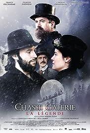 Chasse-Galerie (2016) film en francais gratuit