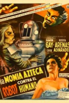 The Aztec Mummy Against the Humanoid Robot