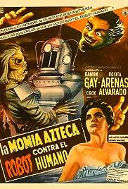 La momia azteca contra el robot humano Poster