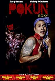 Gary M. Iskak in Pokun Roxy (2013)
