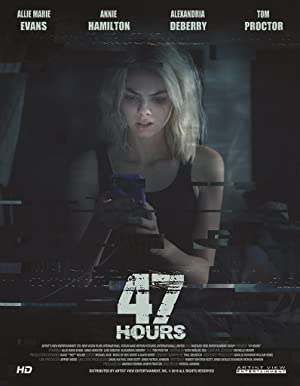 Watch 47 Hours to Live Free Online