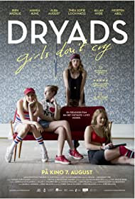 Dryads - Girls Don't Cry (2015)