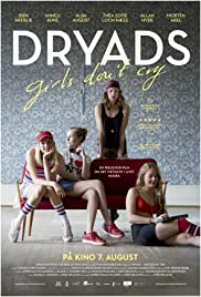 Dryads - Girls Don't Cry Poster