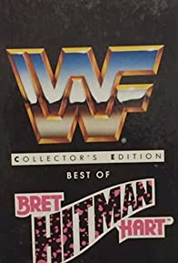 Primary photo for Best of Bret 'Hit Man' Hart