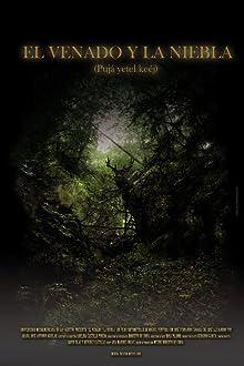 El venado y la niebla (2010)