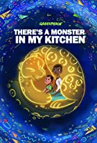 Greenpeace: There's a Monster in My Kitchen