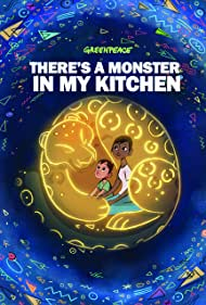 Greenpeace: There's a Monster in My Kitchen (2020)