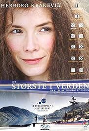 Det største i verden (2001) film en francais gratuit