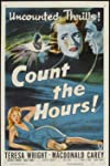 Count the Hours! (1953)