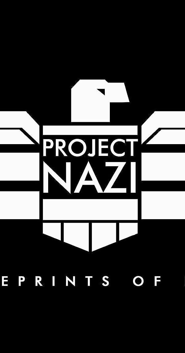 Project nazi blueprints of evil season 1 imdb malvernweather Images