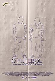 O futebol Poster