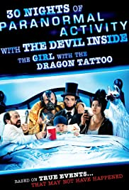 30 Nights of Paranormal Activity with the Devil Inside the Girl with the Dragon Tattoo Poster