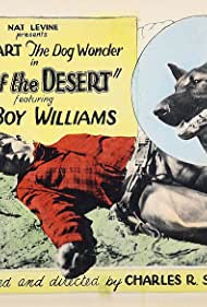Guinn 'Big Boy' Williams and Wolfheart the Dog in Rose of the Desert (1925)