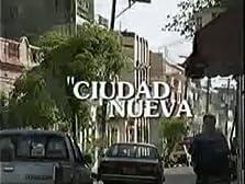 Ciudad Nueva (2000–2003)
