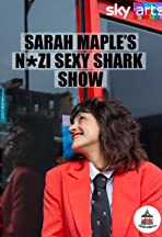 Sarah Maple's Nazi Sexy Shark Show