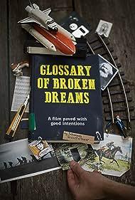 Glossary of Broken Dreams (2018)