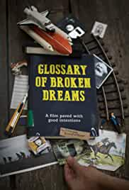 Watch Movie Glossary Of Broken Dreams (2018)